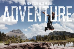 Trip ideas for kids and family